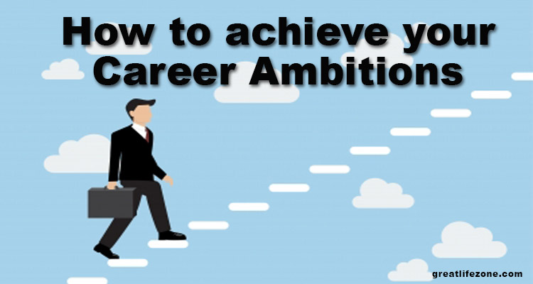 How to achieve your Career Aspirations
