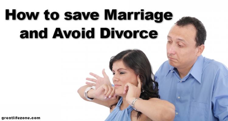 How to save Marriage and Avoid Divorce