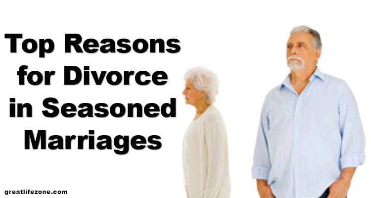 Top Reasons for Divorce in Seasoned Marriages