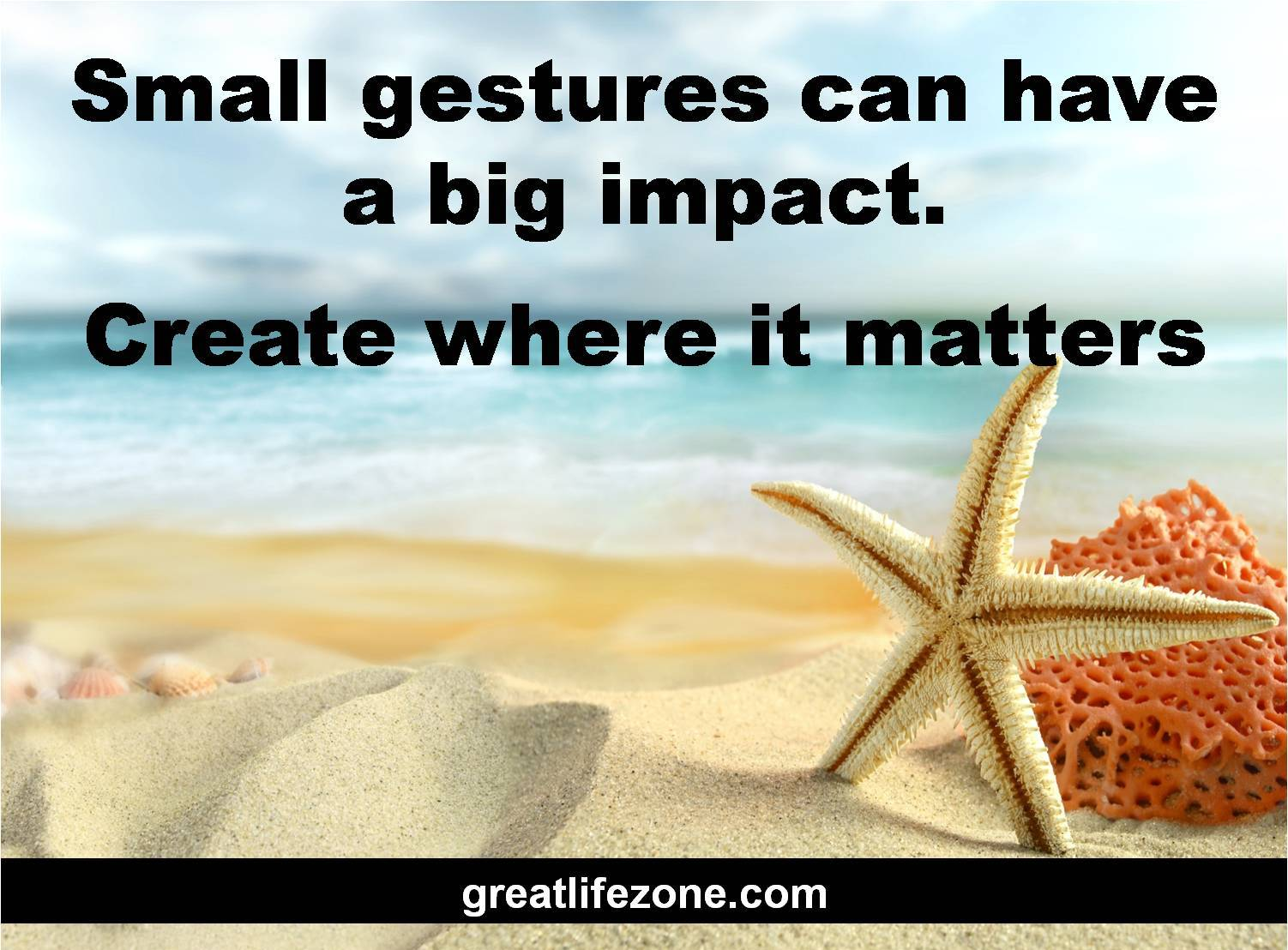 Small gestures can have a big impact