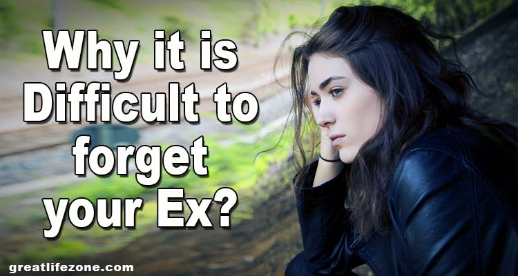 Why it is difficult to forget your EX