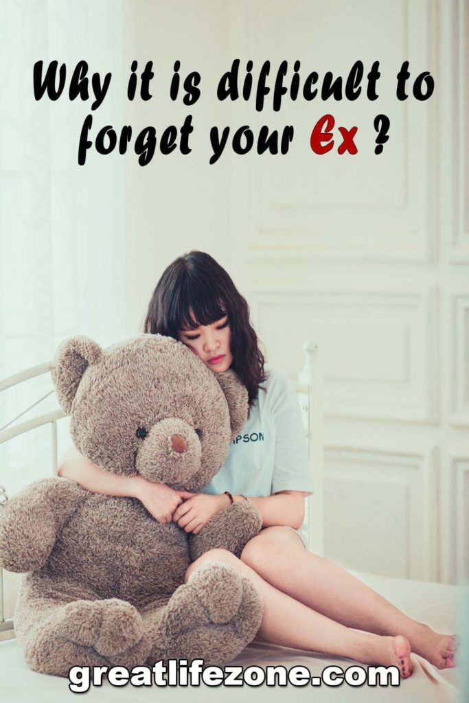 Why it is difficult to forget your EX - GREAT LIFE ZONE