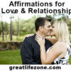 Affirmations for Love & Relationship