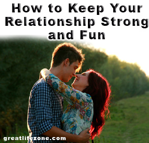 How to keep the relationship strong