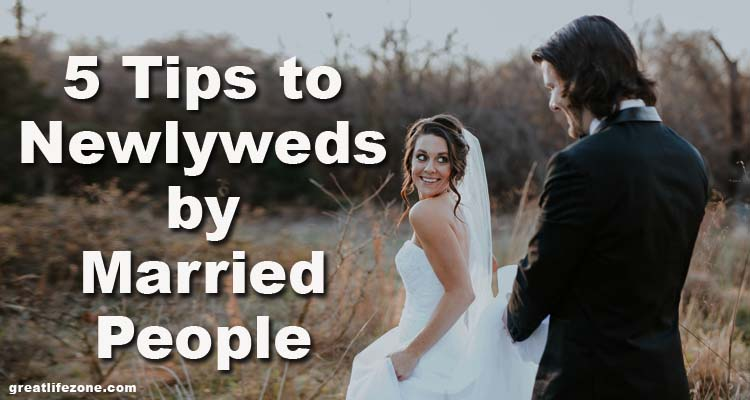 Tips to Newlyweds by Married People
