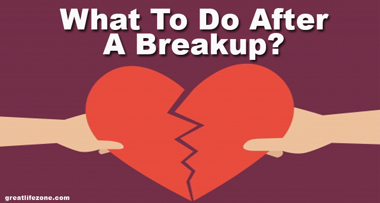 What To Do After A Breakup