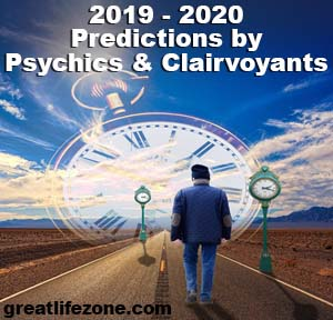 Predictions for 2019 and 2020 by Psychics and Clairvoyants