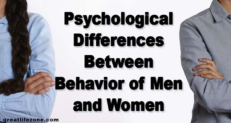 Psychological Differences Between Behavior of Men and Women