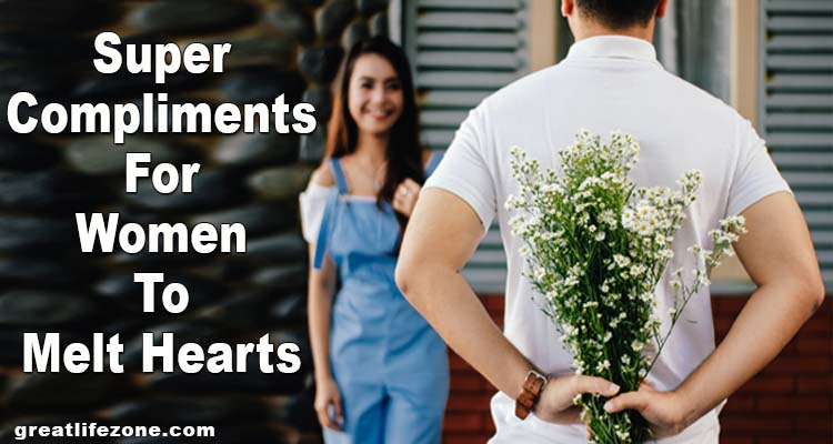 Super Compliments for Women To Melt Hearts