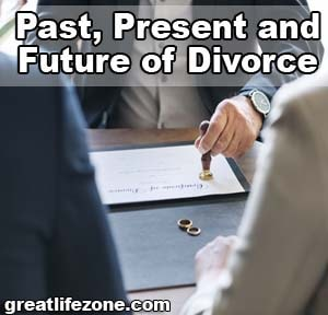 Past, Present and Future of Divorce